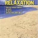 Instant Relaxation by Debra Lederer and Michael Hall