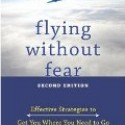 , Flying without Fear  – Captain Keith Godfrey